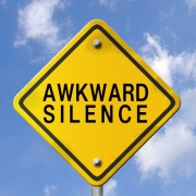 awkward silence